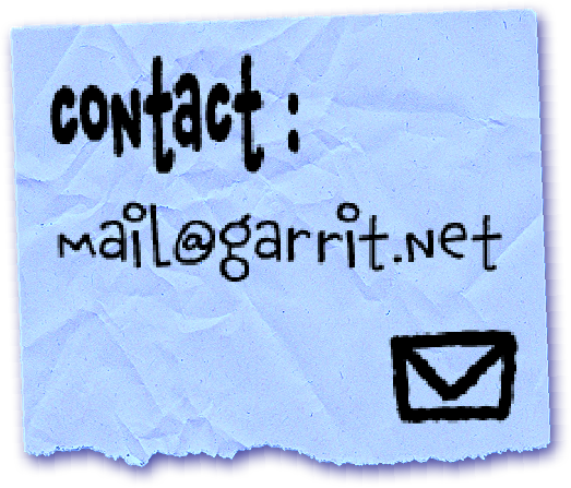 contact at mail@garrit.net or by dm